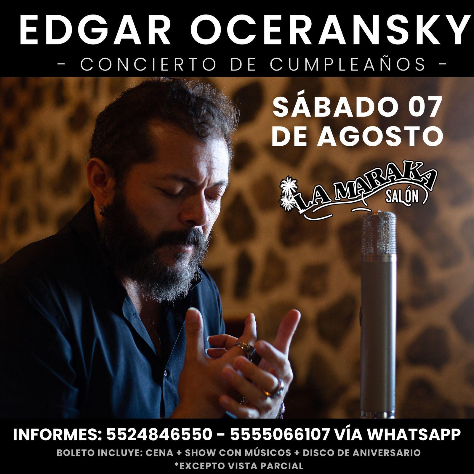 AGOSTO EDGAR OCERANSKY EN LA MARAKA